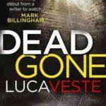 Recently Read – Dead Gone by Luca Veste
