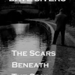 Recently Read – The Scars Beneath the Soul by Dave Sivers