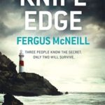 Recently Read – Knife Edge by Fergus McNeill