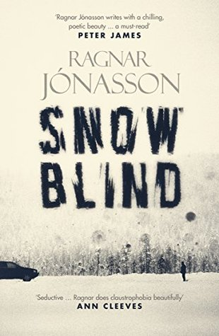 Recently Read – Snowblind by Ragnar Jónasson, Translated by Quentin Bates