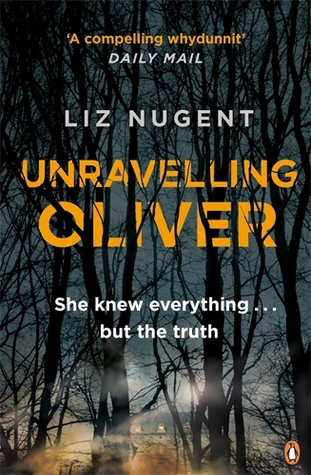 Recently Read – Unravelling Oliver by Liz Nugent