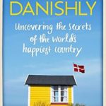 Recently Read – The Year Of Living Danishly by Helen Russell