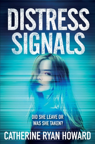Recently Read – Distress Signals by Catherine Ryan Howard
