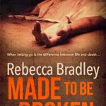 Sneak Peek First Chapter of Made To Be Broken