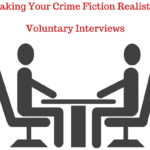 Writing Crime – Voluntary Interviews