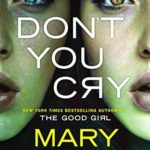 Recently Read – Don't You Cry by Mary Kubica