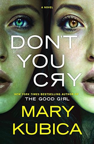 Recently Read - Don't You Cry by Mary Kubica