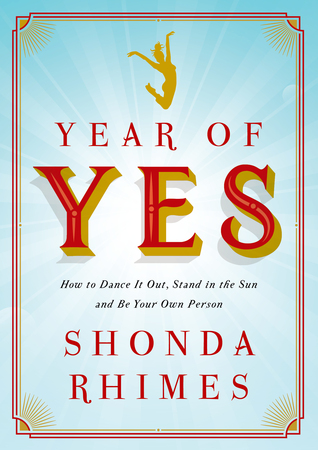 Recently Read – Year Of Yes by Shonda Rhimes