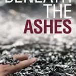 Recently Read – Beneath The Ashes by Jane Isaac