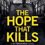 Recently Read – The Hope That Kills by Ed James