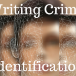Writing Crime – Identifying Your Offender After Interview…