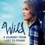 Recently Read – Wild: From Lost to Found on the Pacific Crest Trail