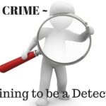 Writing Crime – Training To Be A Detective