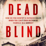 The Cover Reveal for Dead Blind!