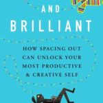 Recently Read – Bored and Brilliant by Manoush Zomorodi