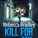 Cover Reveal and Blurb for KILL FOR ME