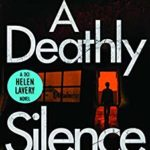 Recently Read - A Deathly Silence by Jane Isaac