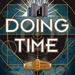 Recently Read - Doing Time by Jodi Taylor