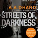 Recently Read - Streets of Darkness by A A Dhand